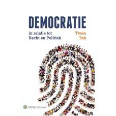 Democratie in relatie tot recht en politiek-Twan Tak