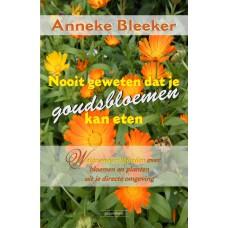 Nooit geweten dat je goudsbloemen kan eten.Anneke Bleeker