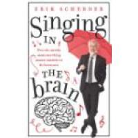 Singing in the brain. Scherder, Erik
